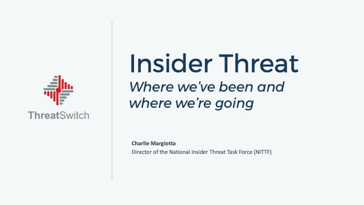 Insider Threat – Where we've been TSW slides v2 - correct template