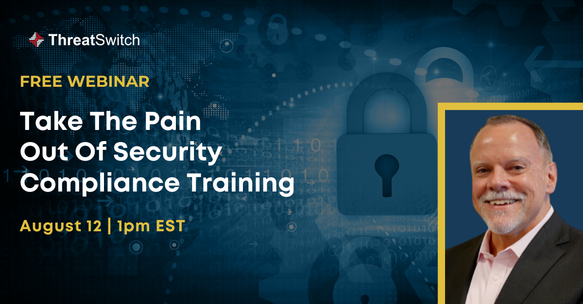 How to Fulfill Your Security Compliance Training Requirements with Less Pain!