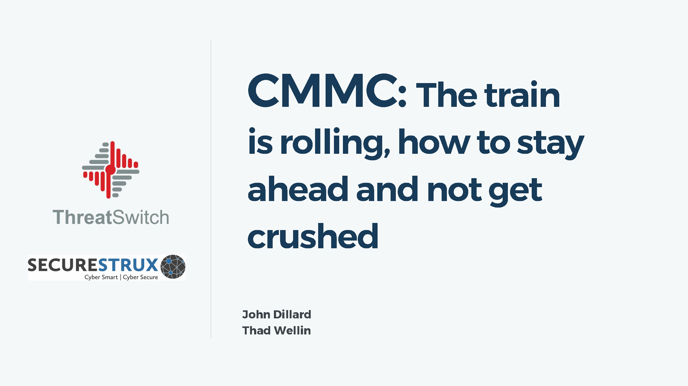 CMMC: The train is rolling. How to stay ahead and not get crushed.