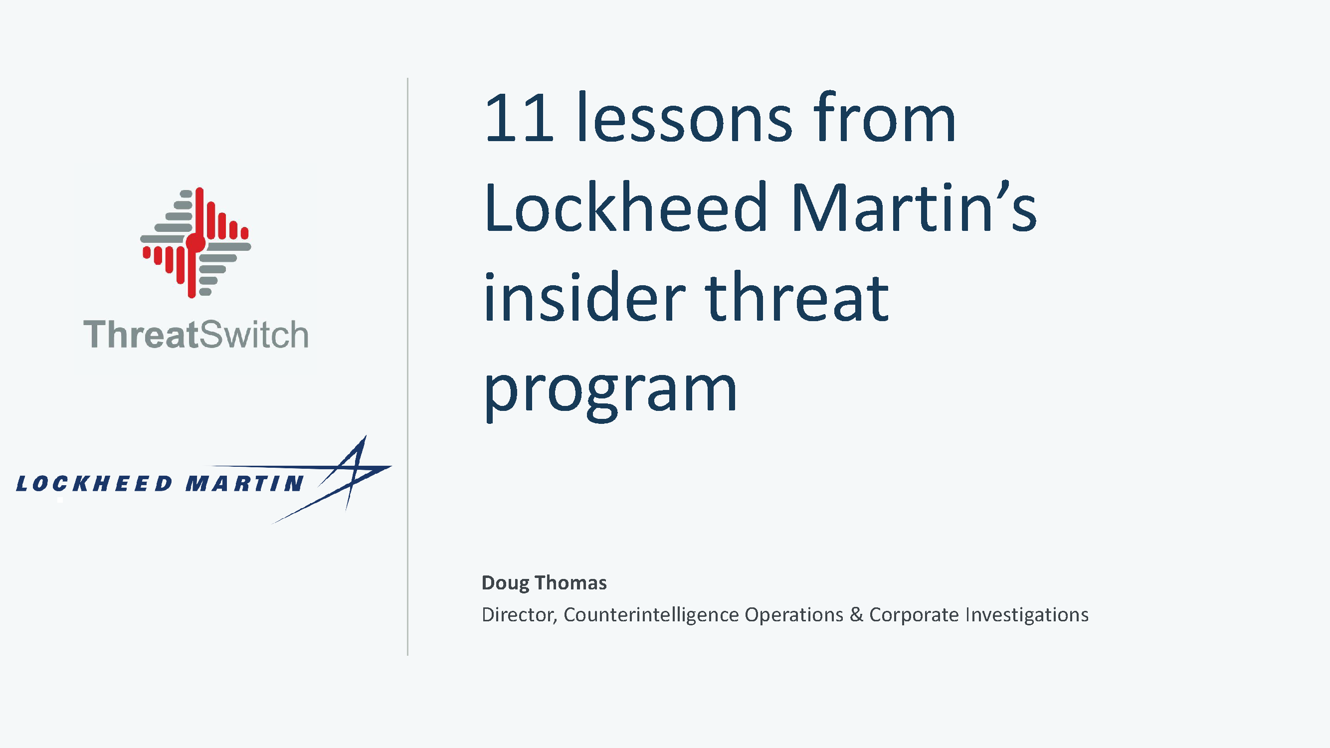 11 Lessons from Lockheed's Insider Threat Program