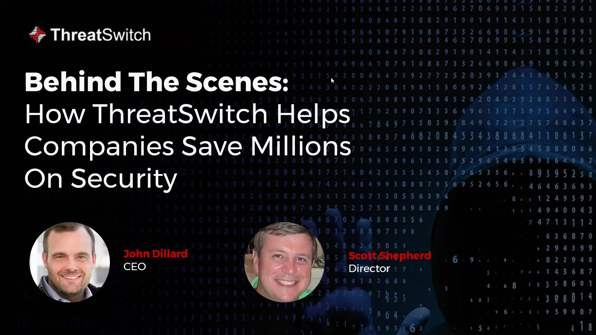 Behind The Scenes: How ThreatSwitch Helps Companies Save Millions On Security